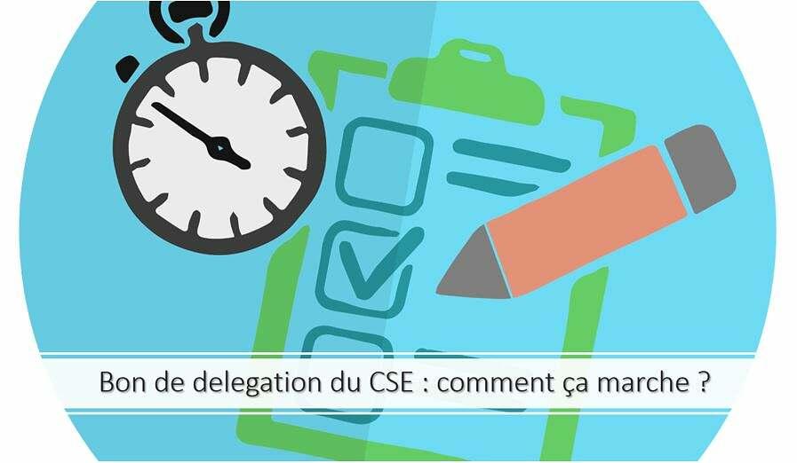 Bons de délégation du CSE : comment ça marche ?