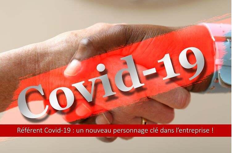 Référent Covid-19 : un nouveau personnage clé dans l'entreprise.