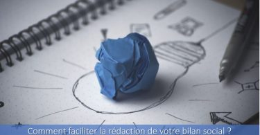 comment-faciliter-la-rédaction-du-bilan-social