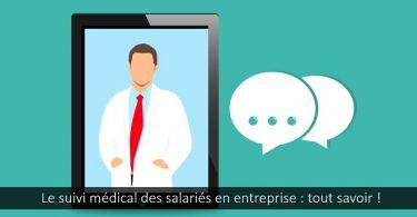suivi-médical-salariés-entreprise-périodicité-motif-aptitude-avis
