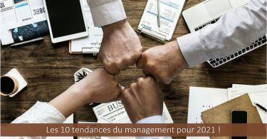 les-10-tendances-du-management-en-2021