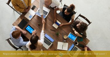 négociations-annuelles-obligatoires-nao-quand-qui-comment-pourquoi-durée-accord