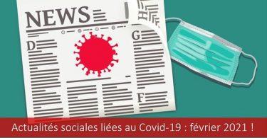 actualités-sociales-covid-19-coronavirus-février-2021-mise-à-jour-protocole-sanitaire