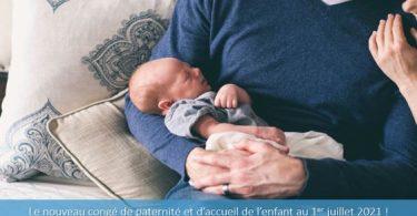 nouveau-congé-de-paternité-et-d-accueil-enfant-1er-juillet-2021-durée-période
