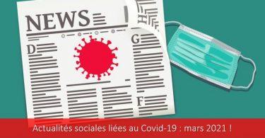 actualités-sociales-covid-19-coronavirus-mars-2021-protocole-mesures-sanitaires