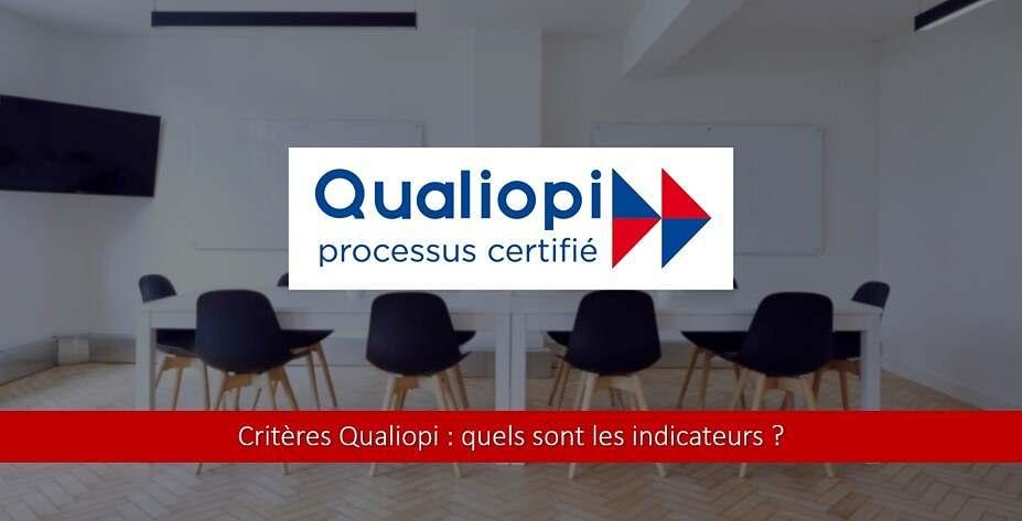 Critères Qualiopi : quels sont les indicateurs ?