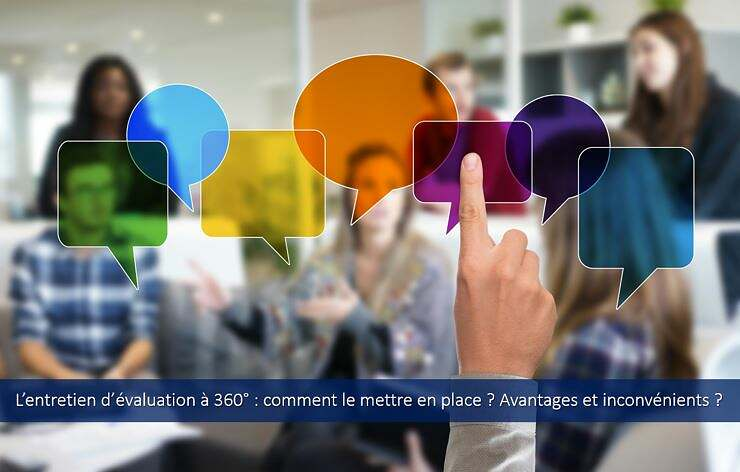 entretien-évaluation-360-degré-mode-emploi-avantages-incovénients