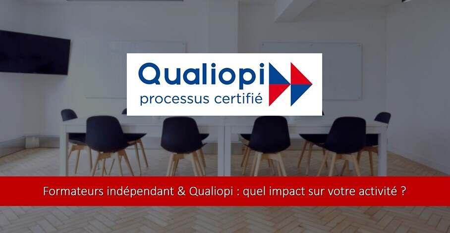 Formateur indépendant et Qualiopi : ce qui change pour vous !