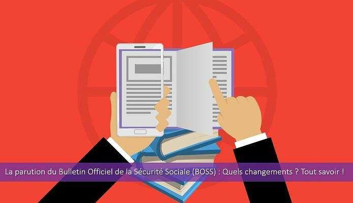 parution-bulletin-officiel-sécurité-sociale-boss-contenu-réglementation-application