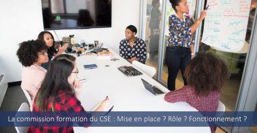 Commission-formation-CSE-rôle-fonctionnement-mise-en-application