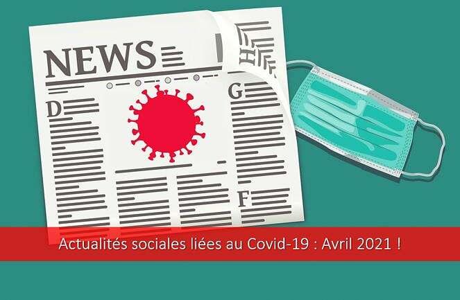 actualités-sociales-covid-19-coronavirus-avril-2021-activité-partielle-télétravail-congés-vacances-scolaires