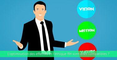 optimisation-effectif-éthique-rh-est-ce-compatible-comment-faire