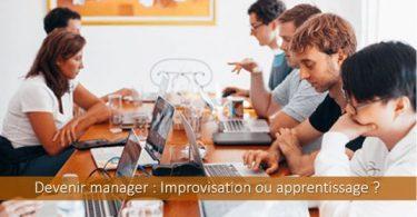Devenir-manager-improvisation-apprentissage-comment-faire
