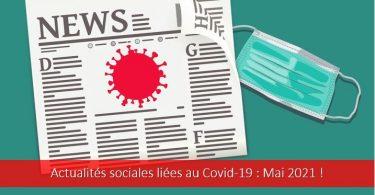 actualités-sociales-covid-19-coronavirus-mai-2021-activité-partielle-télétravail-vaccination-entretien-professionnel-report-charges-social
