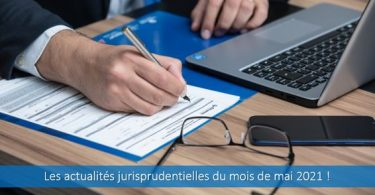 actualités-jurisprudentielles-mai-2021-jurisprudence-droit-travail-cour-cassation