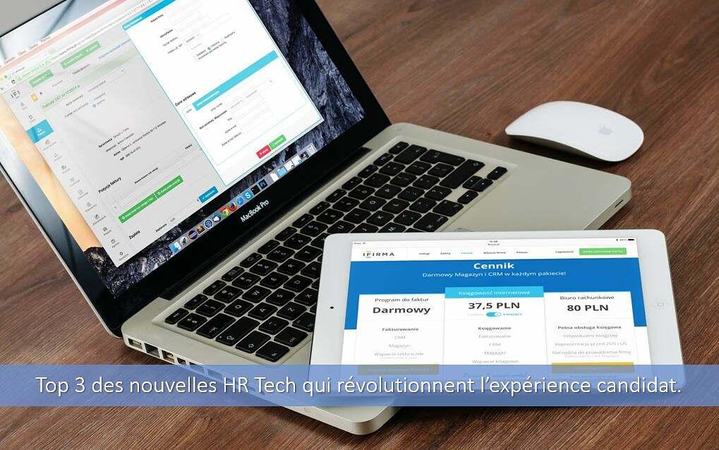 Top 3 des nouvelles HR tech qui révolutionnent l'expérience candidat.
