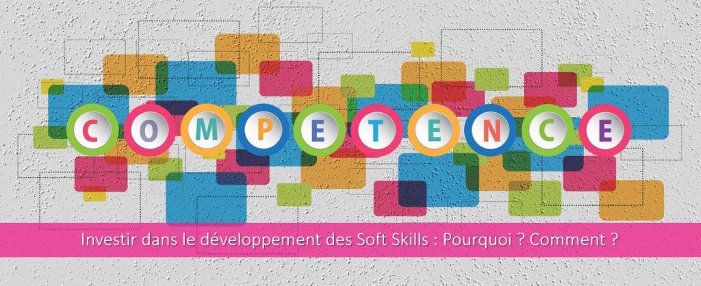Investir dans le Développement des Soft Skills : Pourquoi, Comment?