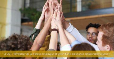 QVT-qualité-vie-au-travail-marque-employeur-expérience-collaborateur-bien-être-promotion