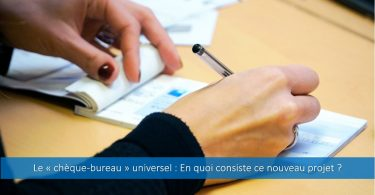 chèque-bureau-universel-en-quoi-consiste-projet-pour-qui-financement