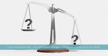 frais-professionnels-changement-parution-boss-exonération-cotisations-charges-sociales-imposition